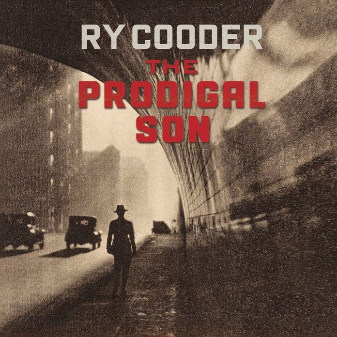 Ry Cooder the Prodigal Son