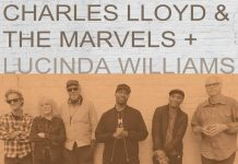 Charles Lloyd + The Marvels + Lucinda WIlliams- Vanished Gardens