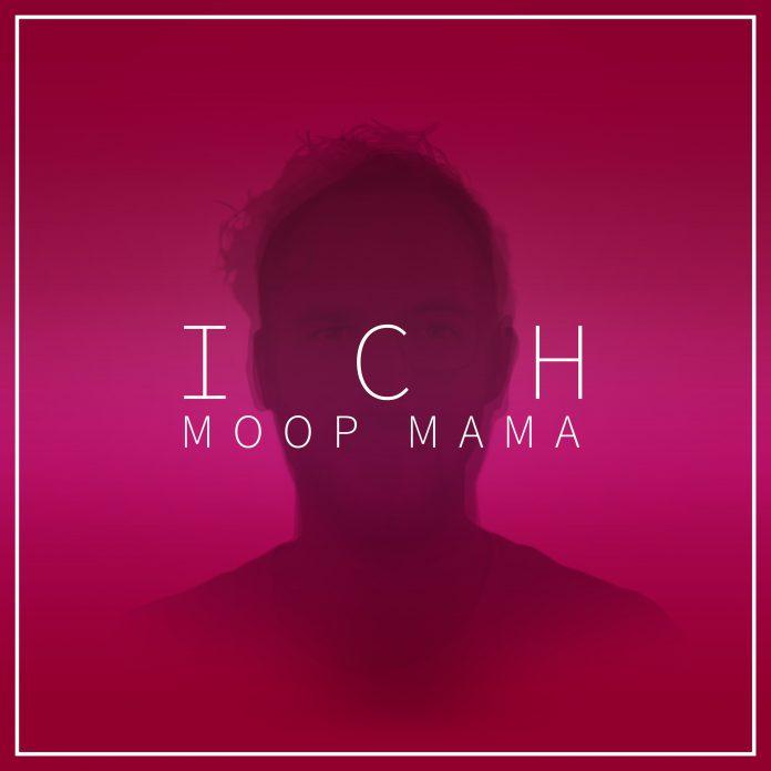 Moop Mama Ich