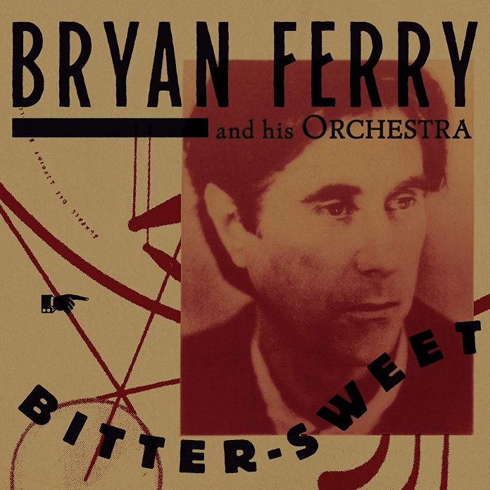 Bryan Ferry - Bitter-Sweet