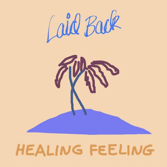Laid Back - Healing Feeling