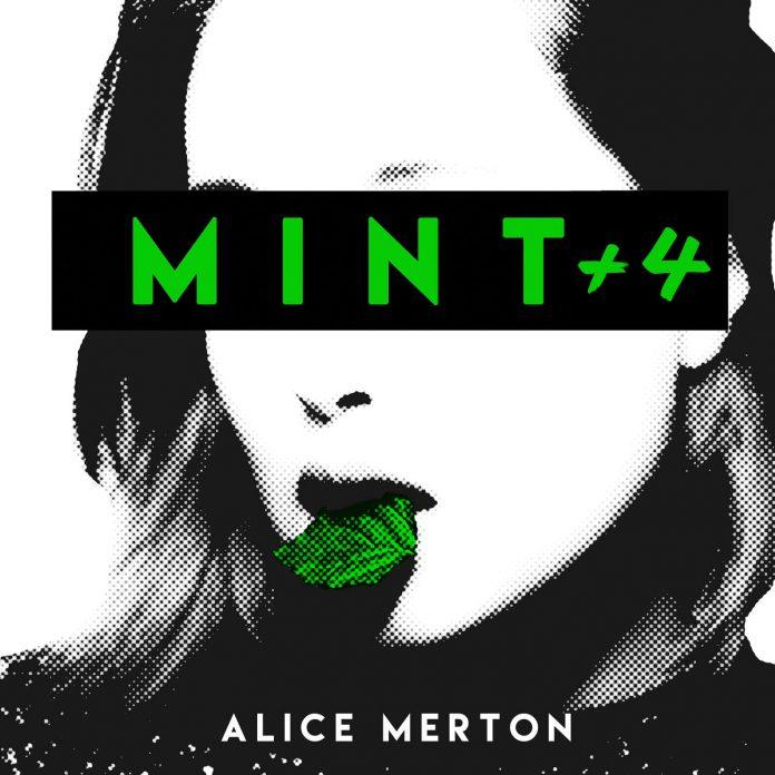 Alice Merton MINT+4