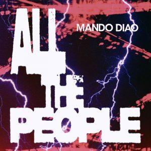 Mando Diao All the People