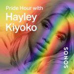 Sonos Radio Pride Hour_Hayley Kiyoko