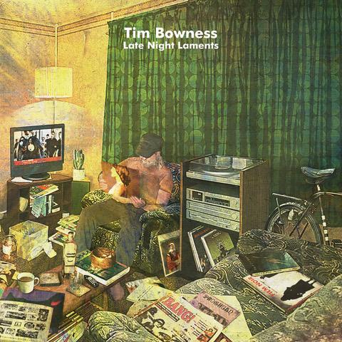 Tim Bowness - Late Night Laments