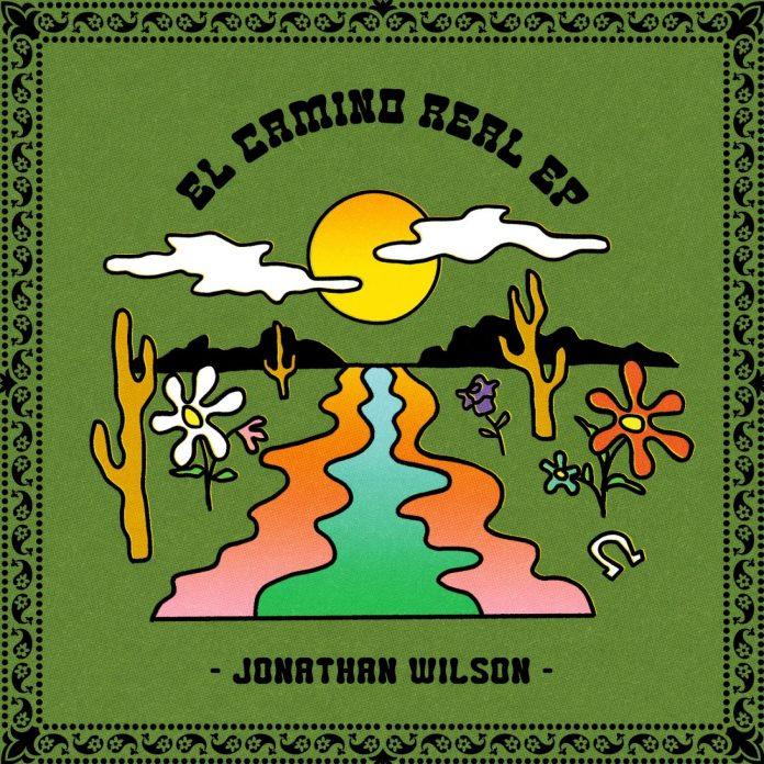 Jonathan Wilson - El Camino Real EP 1600343491538372_1500x1500