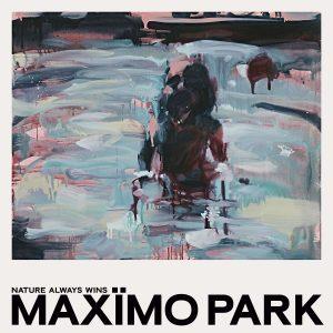 Maxïmo Park neues Album Nature Always Wins_1500x1500